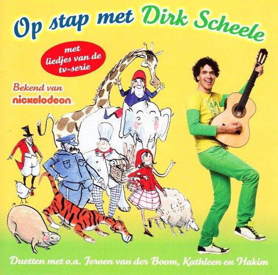 CD cover van Dirk Scheele - Op Stap Met Dirk Scheele - Cd van Dirk Scheele