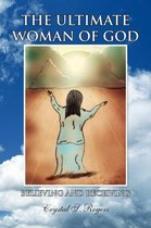 The Ultimate Woman of God