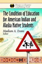 Condition of Education for American Indian & Alaska Native Students