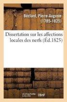 Dissertation Sur Les Affections Locales Des Nerfs