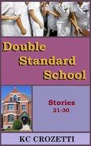 Double Standard School: Stories 21-30