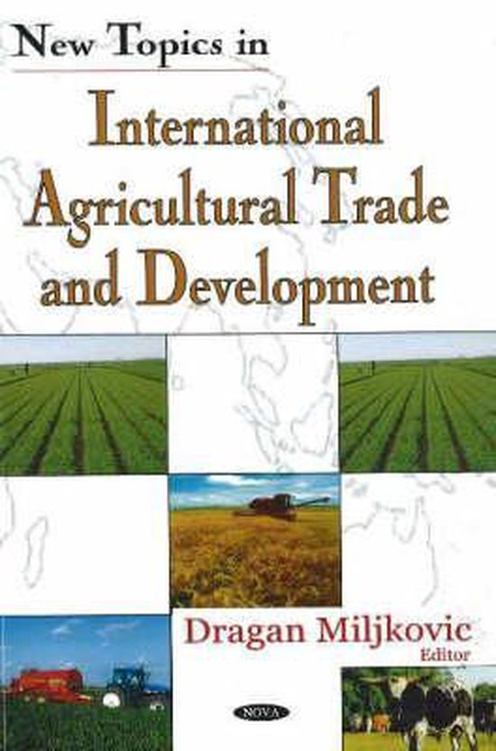New Topics in International Agricultural Trade & Development