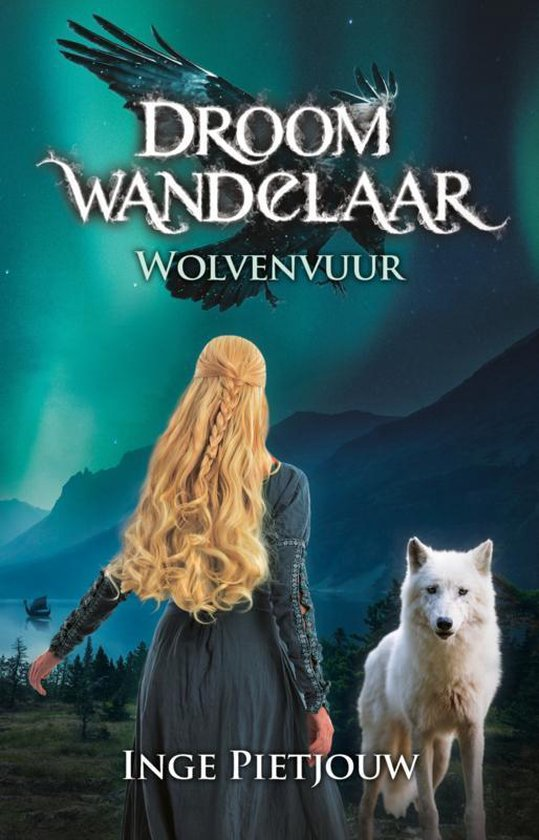 Droomwandelaar 2 - Wolvenvuur - Inge Pietjouw   Fthsonline.com