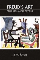 Freud's Art - Psychoanalysis Retold