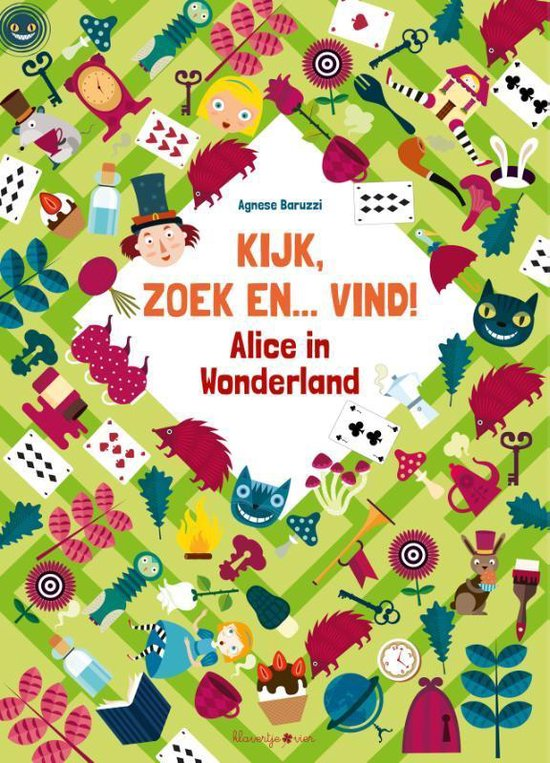 Kijk, zoek en... vind! 0 -   Kijk, zoek en... vind! Alice in Wonderland