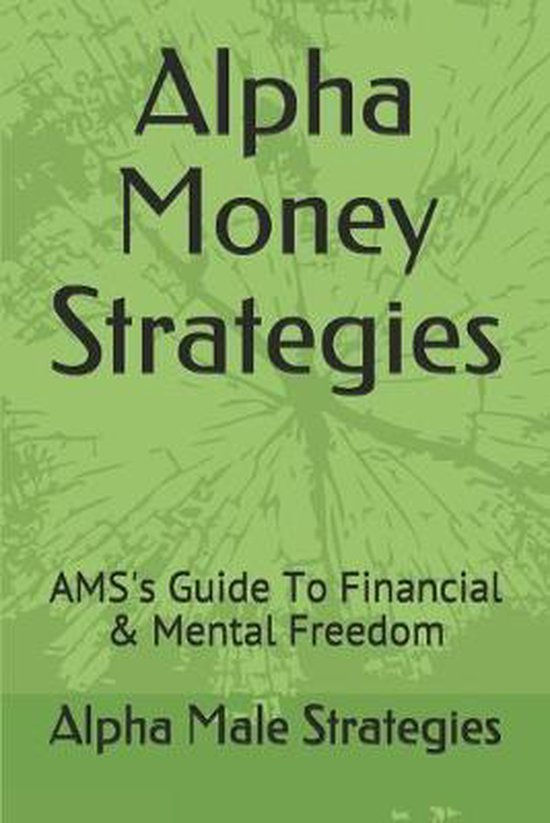 Alpha Money Strategies