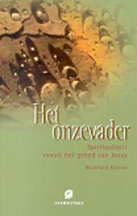 Het Onzevader - Reinhard Körner |