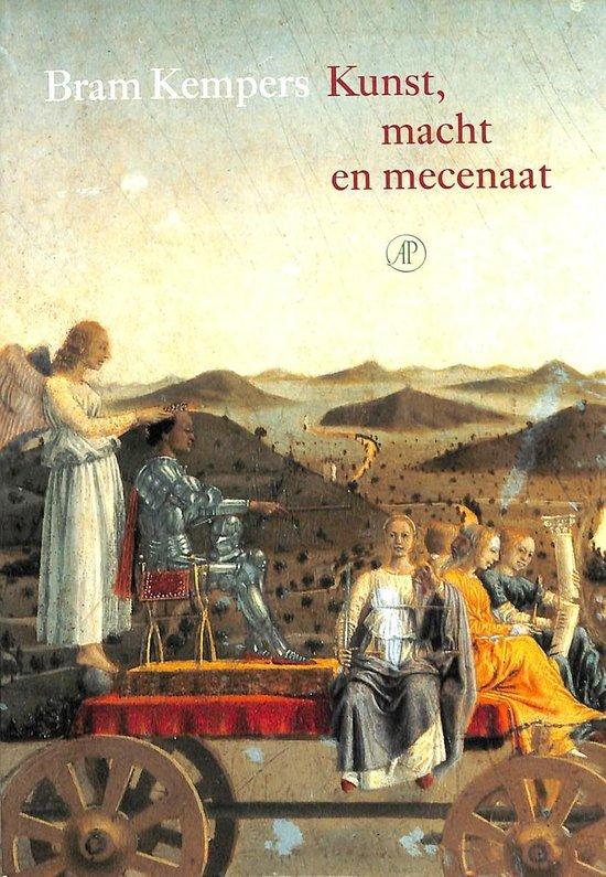 Kunst, Macht En Mecenaat - Bram Kempers |