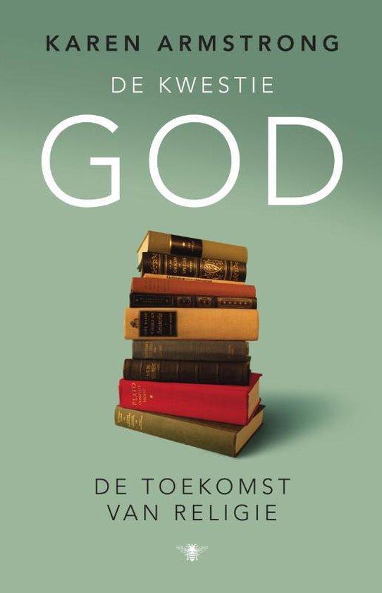 De Kwestie God - Karen Armstrong | Readingchampions.org.uk