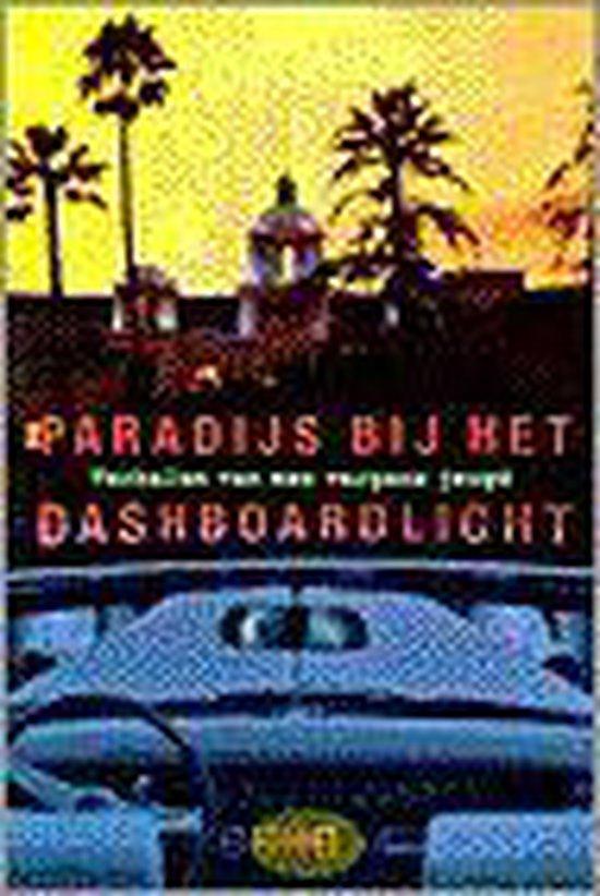 Boek cover Paradijs Bij Het Dashboardlicht van Diversen (Onbekend)