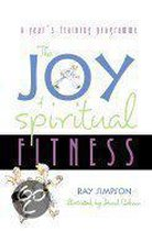 Joy Of Spiritual Fitness
