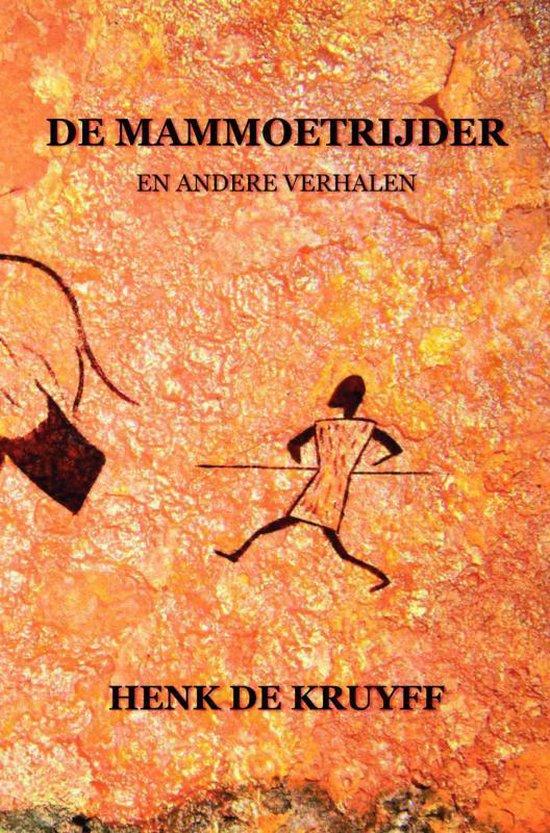 Cover van het boek 'De mammoetrijder en andere verhalen' van Henk de Kruyff