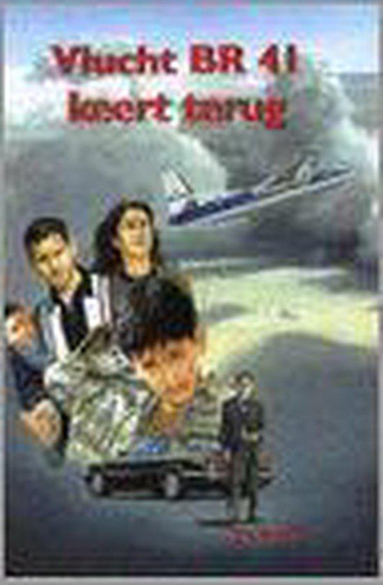 Vlucht Br 41 Keert Terug - Ben de Raaf |