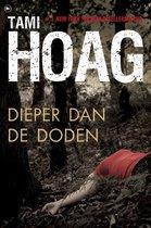 Dieper dan de doden - Tami Hoag