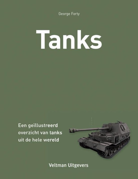 Tanks - George Forty |