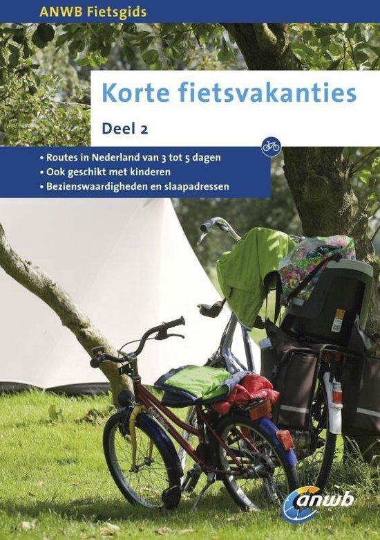 Korte fietsvakanties deel 2 - ANWB |