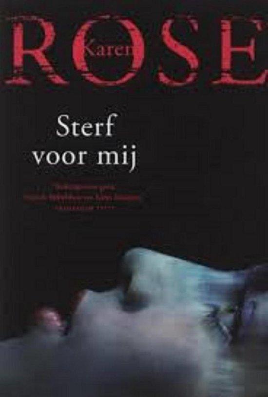 Boek cover Sterf voor mij van Karen Rose (Paperback)