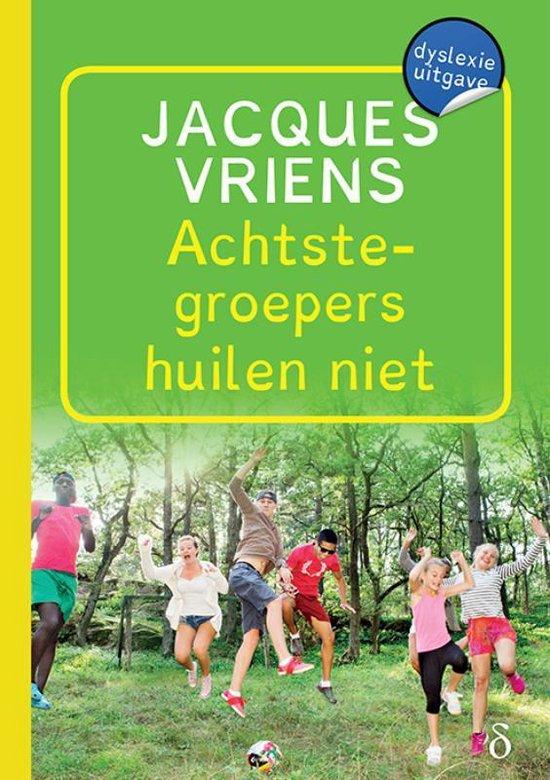Achtste-groepers huilen niet - Jacques Vriens | Fthsonline.com