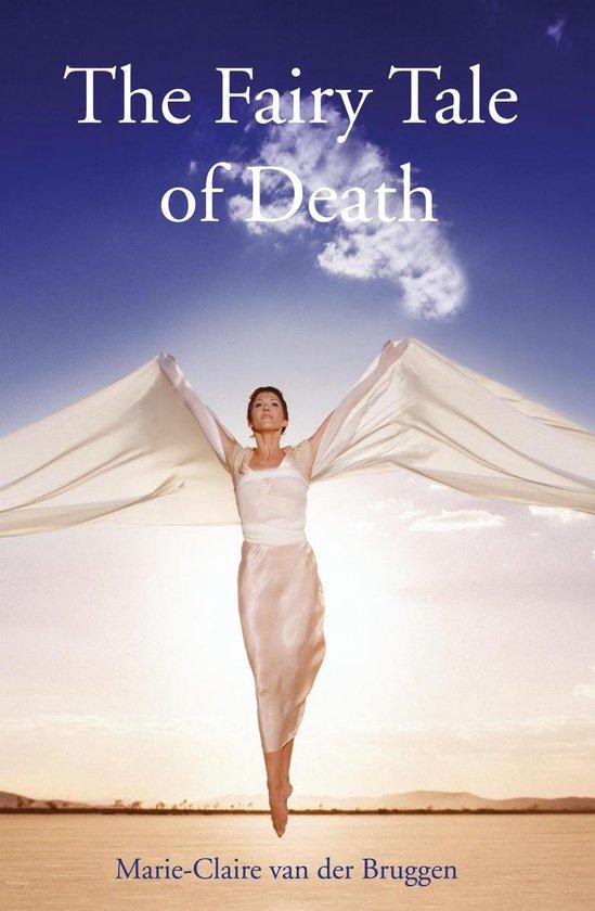 Boek cover Fairy tale of death van Marie-Claire van der Bruggen (Hardcover)