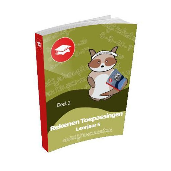 Oefenboek Leerjaar 5 Toepassingen - Deel 2 - De Bijlesmeester  