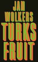 Boek cover Turks Fruit van Jan Wolkers (Hardcover)