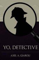 Yo, Detective