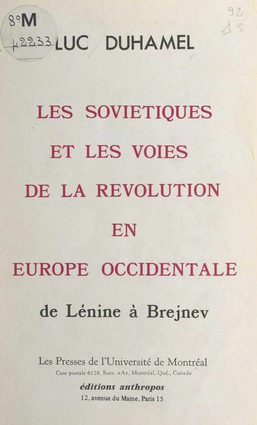 Les soviétiques et les voies de la révolution en Europe occidentale : de Lénine à Brejnev