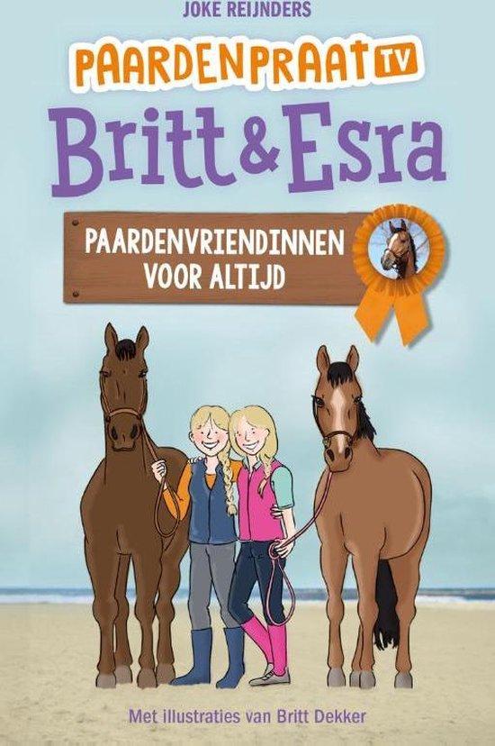 Paardenpraat tv Britt & Esra - Paardenvriendinnen voor altijd - Joke Reijnders |