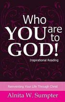 Who You Are to God
