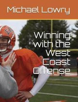 Winning with the West Coast Offense