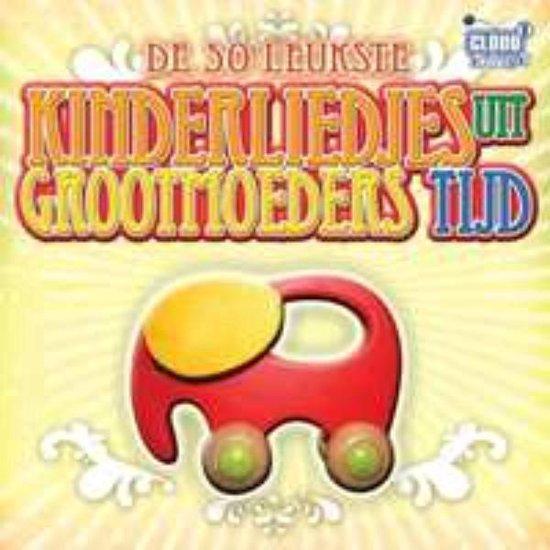 CD cover van 50 Leukste Kinderliedjes Uit Grootmoeders Tijd van various artists