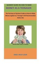 Quickest Guide On How To Make money as a teenager