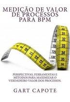Medicao de Valor de Processos para BPM