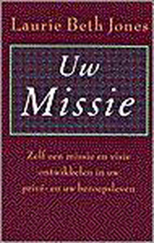 Uw Missie - Laurie Beth Jones | Readingchampions.org.uk