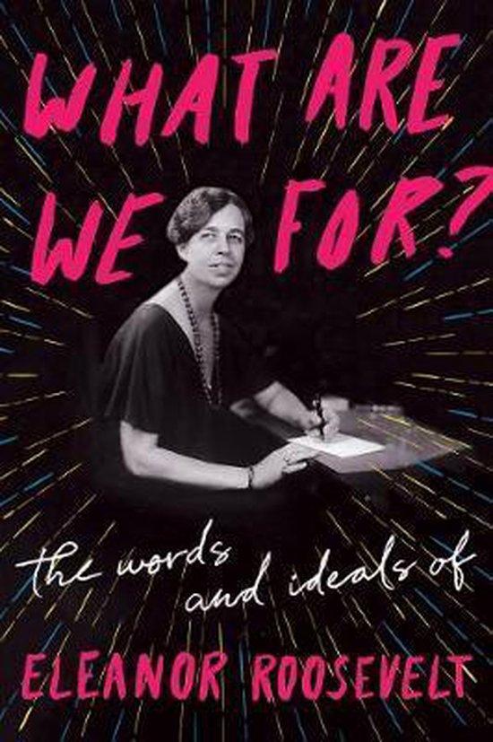 Boek cover What Are We For? van Eleanor Roosevelt