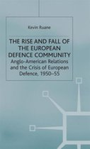 The Rise and Fall of the European Defence Community