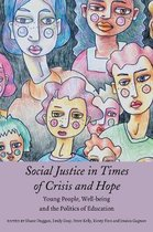 Social Justice in Times of Crisis and Hope