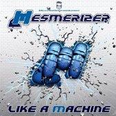 Like A Machine