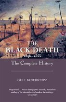The Black Death 1346-1353 - The Complete History