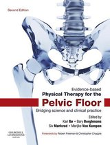 Evidence-Based Physical Therapy for the Pelvic Floor - E-Book