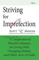Striving for Imperfection Vol 4