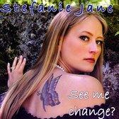 See Me Change?