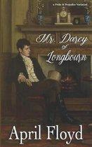 Mr. Darcy of Longbourn