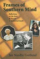 Frames of Southern Mind