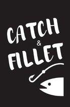 Catch & Fillet