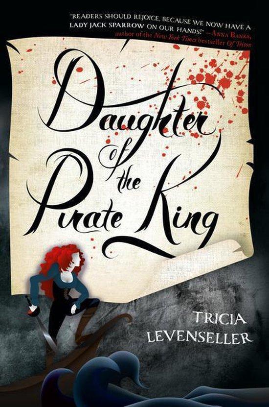 Boek cover Daughter of the Pirate King van Tricia Levenseller (Onbekend)