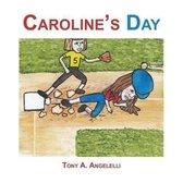 Caroline's Day