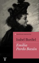 Emilia Pardo Bazán (Coleccion Españoles Eminentes)