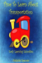 Time to Learn About Transportation