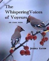 Whispering Voices Of Voyeurs